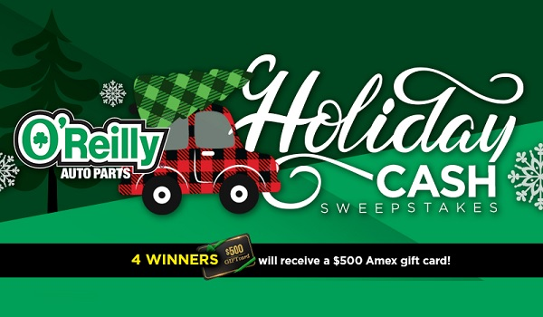 O'reilly Auto Parts Holiday Cash Sweepstakes